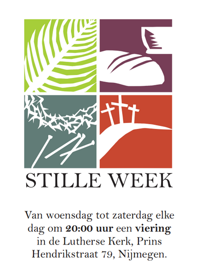 stille week vieringen in lutherse kerk